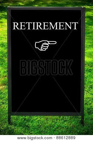Retirement Message And Hand Pointing To The Right