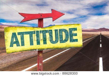 Attitude sign with road background