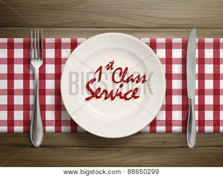 First Class Service Written By Ketchup On A Plate