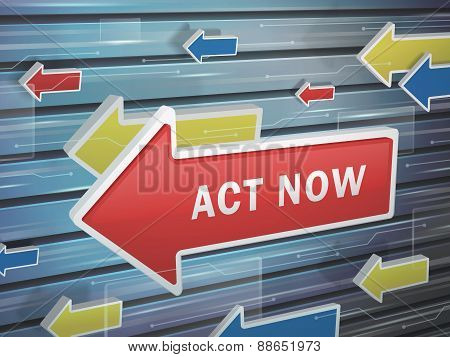 Moving Red Arrow Of Act Now Words