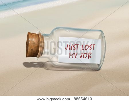 Just Lost My Job Message In A Bottle