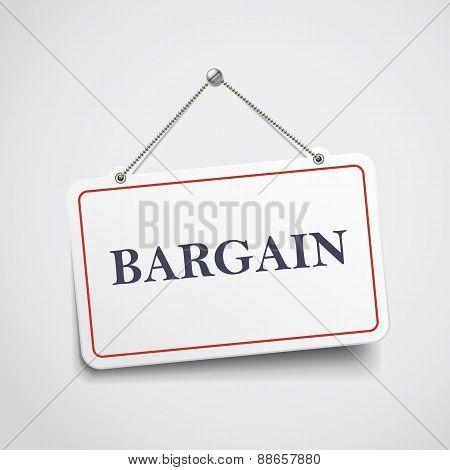 Bargain Hanging Sign