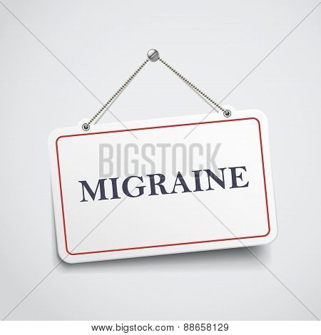 Migraine Hanging Sign