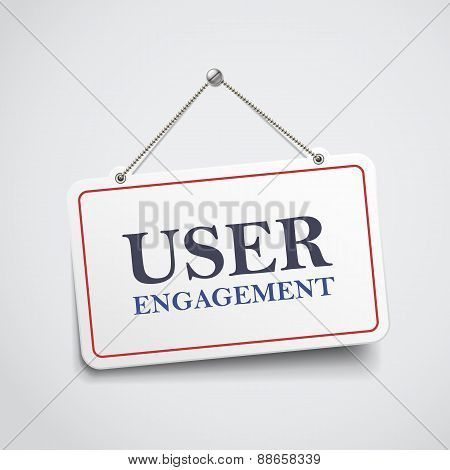User Engagement Hanging Sign