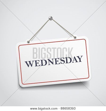 Wednesday Hanging Sign