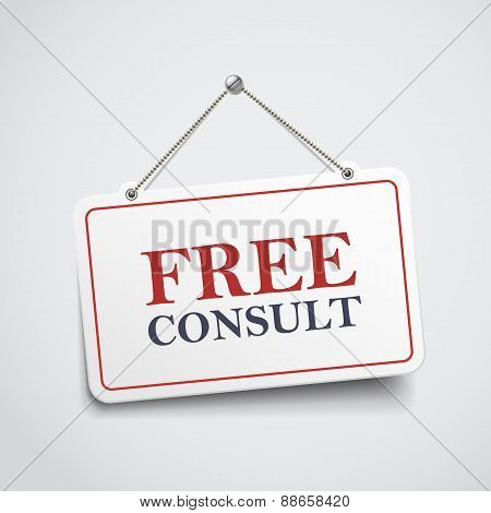 Free Consult Hanging Sign