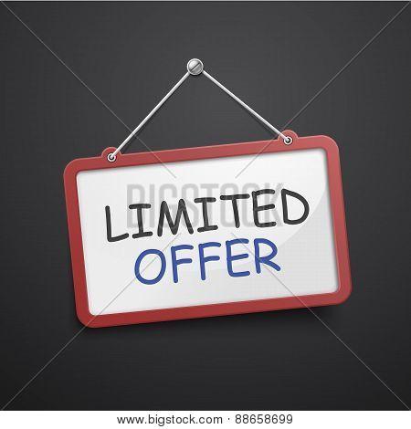 Limited Offer Hanging Sign