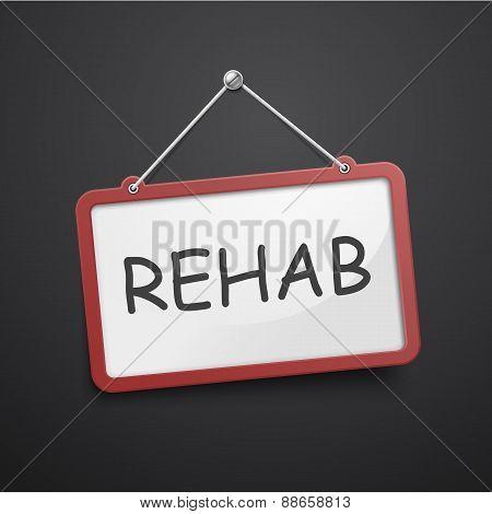 Rehab Hanging Sign