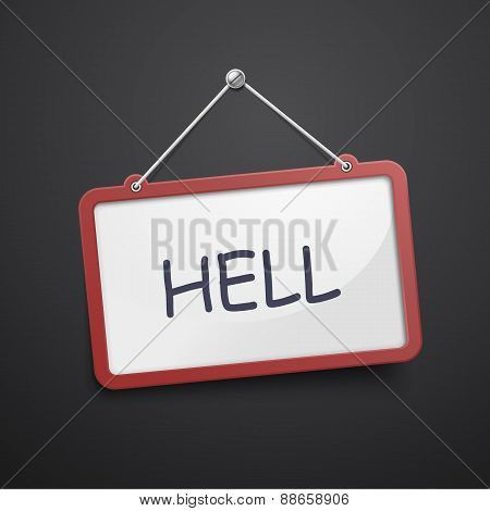Hell Hanging Sign