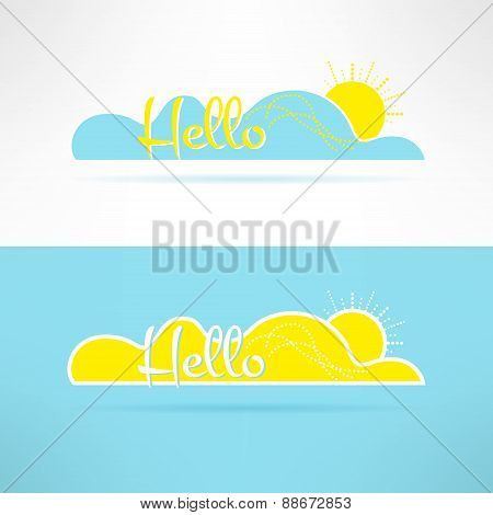 Cloud with sun and hello text on it. Greeting element. Sunny background and postcard template. Vecto