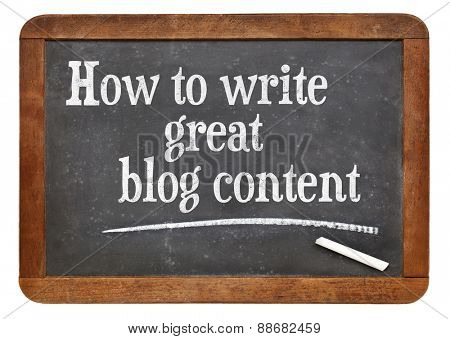 How to write great blog content - tutorial headline on a vintage slate blackboard