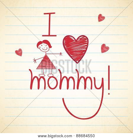 Stylish red text I Love Mommy with cute girl and hearts on notebook paper for Happy Mother's Day celebration.