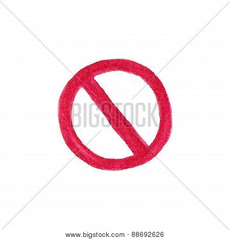 Watercolor restriction sign on the white background, aquarelle pencil.  Vector illustration. Hand-dr