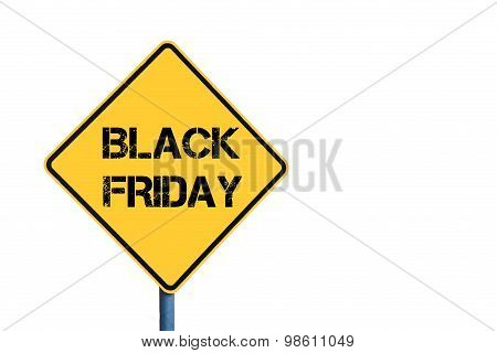 Yellow Roadsign With Black Friday Message