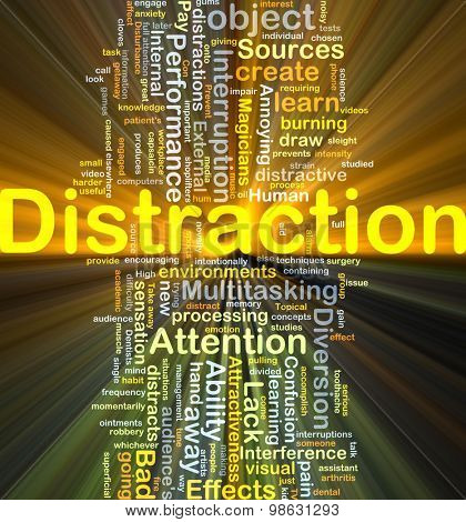 Background concept wordcloud illustration of distraction glowing light