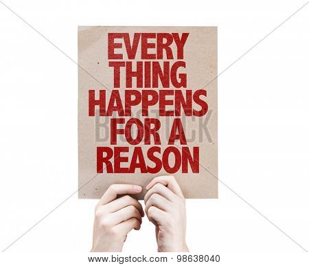 Every Thing Happens For a Reason card isolated on white