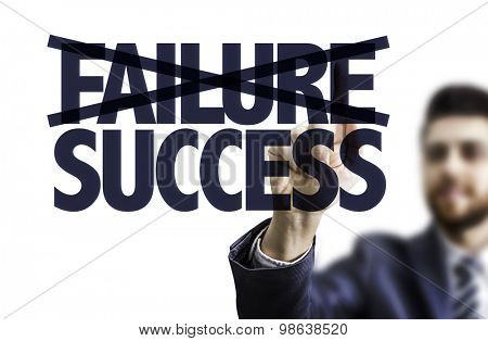 Business man pointing the text: Failure Success