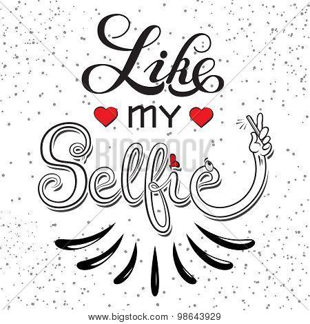 Selfie motivation quote.