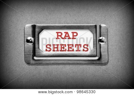 Rap Sheets Drawer