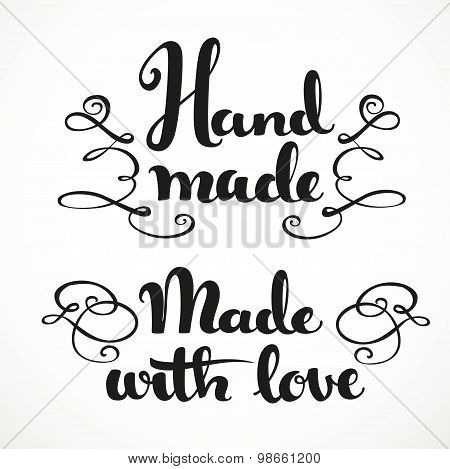 Made With Love And Hand Made Calligraphic Inscription On A White Background