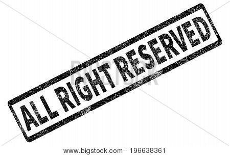 all right recerved stamp on white background. all right recerved sign. grunge rubber stamp with text all right recerved.
