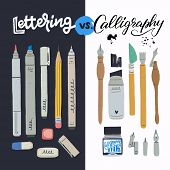 Lettering Vs Calligraphy Text With Two Toolkits For Hand Draw Inscription Creation. Professional Too poster