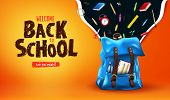 Welcome Back To School Are You Ready Lettering In Orange Gradient Mesh Background Banner With 3d Rea poster