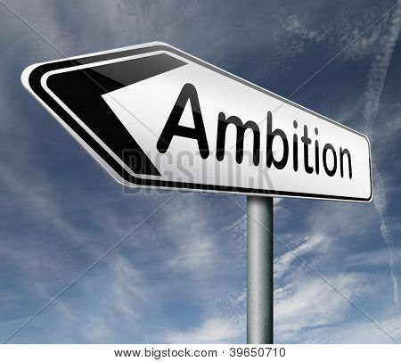 Ambition road sign pointing way to success guarantee to reach your goals and go to the top