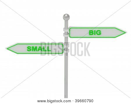 "Signs With Green ""small"" And ""big"""