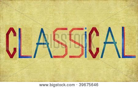 Earthy background image and design element depicting the word CLASSICAL