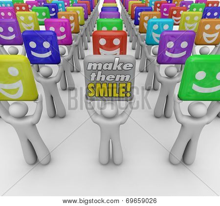 Make Them Smile words held by a person with a sign spreading good cheer and moods with laughter, humor and kindness