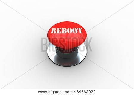 The word reboot on digitally generated red push button on white background