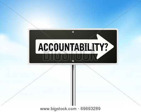 Accountability On Black Road Sign