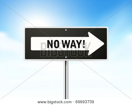 No Way On Black Road Sign