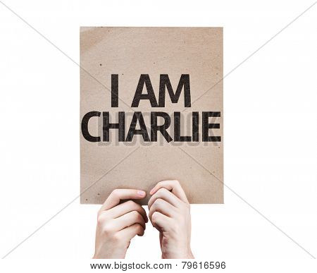 I am Charlie card isolated on white background