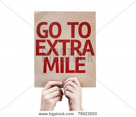 Go To Extra Mile card isolated on white background