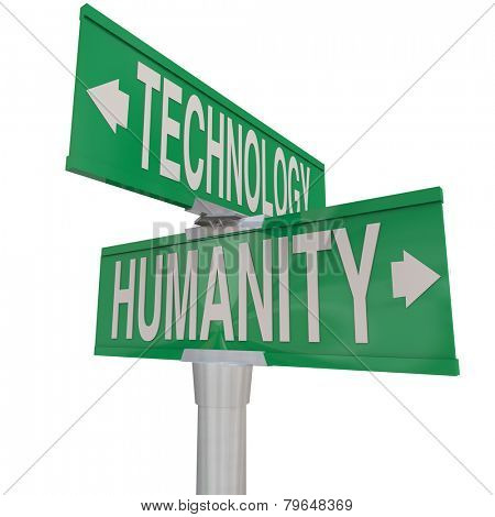 Intersection of Technology and Humanity illustrated on two green street or road signs pointing in opposite directions