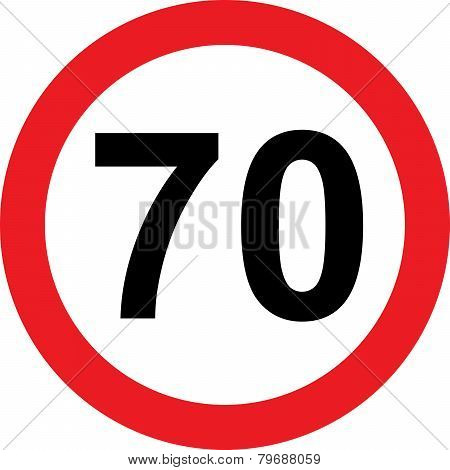70 Speed Limitation Road Sign