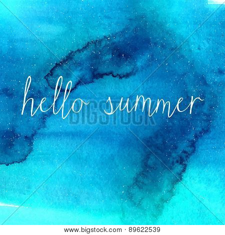 Blue watercolor texture with text hello summer. vector background.