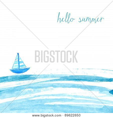 Blue watercolor sea with ship and text hello summer. vector background.