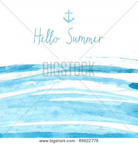 Blue watercolor sea texture with text hello summer. vector background.