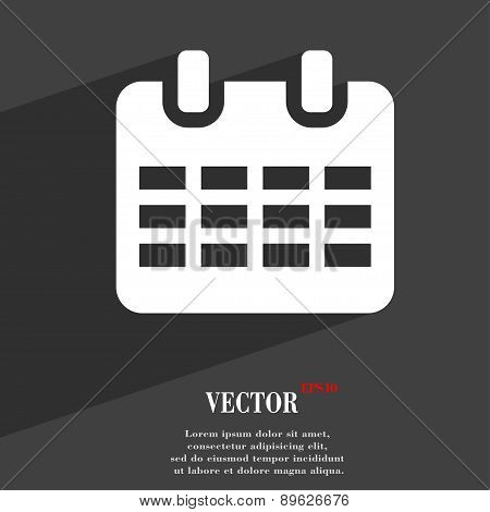 Calendar, Date Or Event Reminder  Icon Symbol Flat Modern Web Design With Long Shadow And Space For