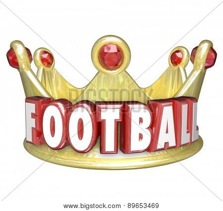 Football word in red 3d letters on a gold crown to illustrate the top player or best team in a league, game, competition or match