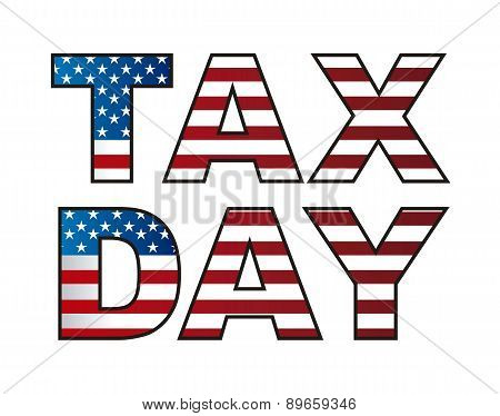 Tax Day Isolated Over White Background Vector Illustration