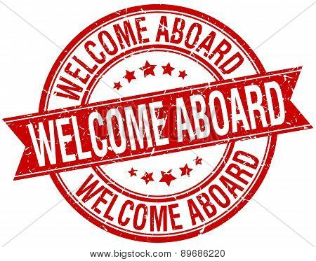 Welcome Aboard Grunge Retro Red Isolated Ribbon Stamp
