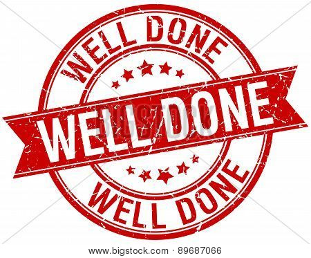 Well Done Grunge Retro Red Isolated Ribbon Stamp