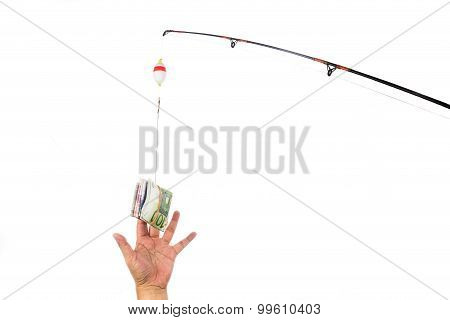 Concept Of Hand Reaching For Money Casted As Bait On Fishing Line