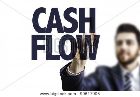 Business man pointing the text: Cash Flow