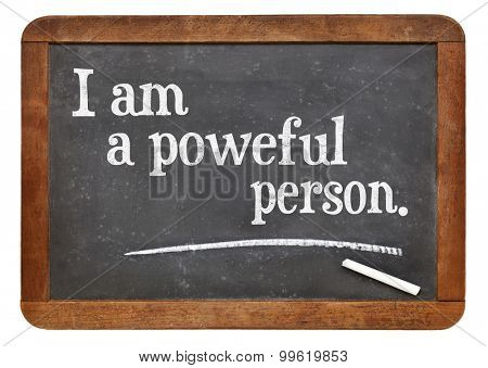 I am a powerful person - positive affirmation words on a vintage slate blackboard