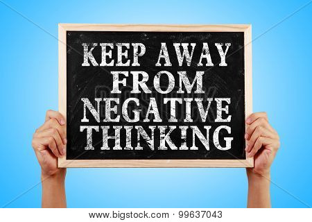 Keep Away From Negative Thinking